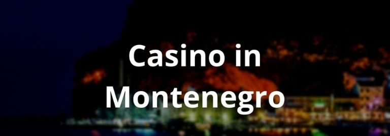 Casino in Montenegro