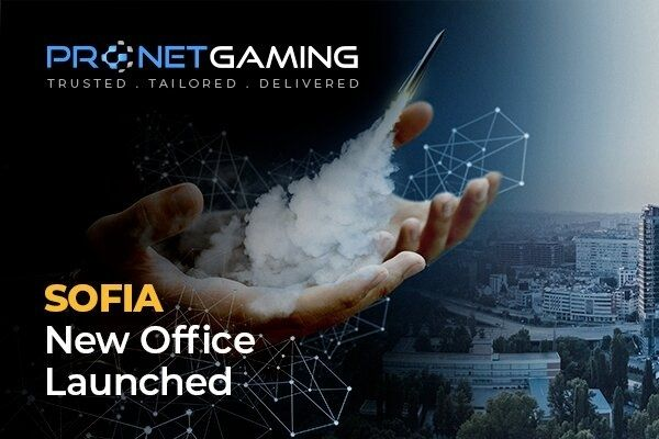 Pronet Gaming Opens New Office in Sofia