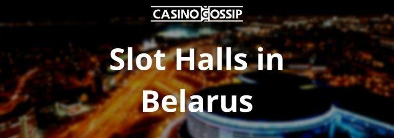 Slot Hall in Belarus