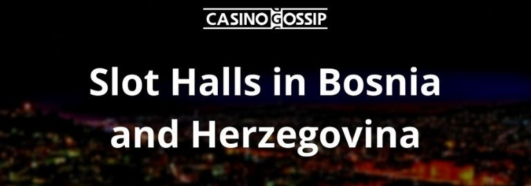Slot Hall in Bosnia and Herzegovina