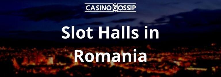 Slot Hall in Romania