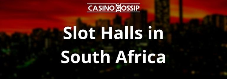 Slot Hall in South Africa