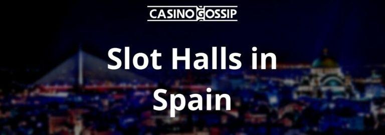 Slot Hall in Spain