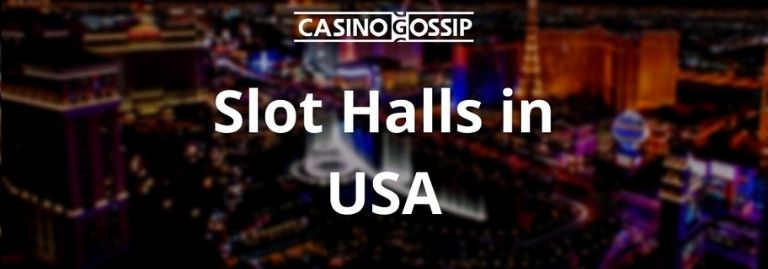 Slot Hall in USA