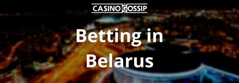 Betting in Belarus