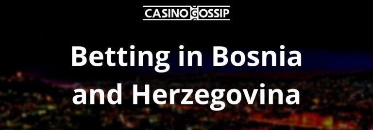Betting in Bosnia and Herzegovina