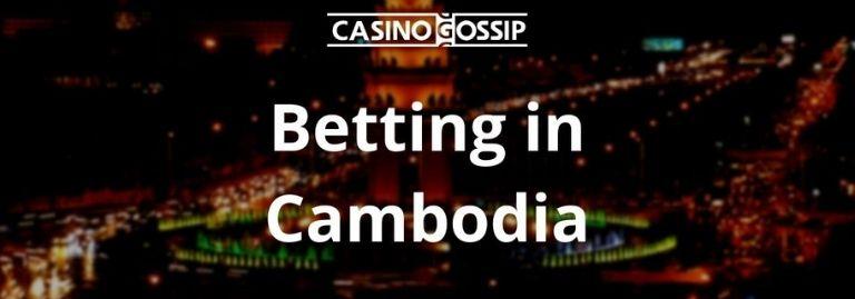 Betting in Cambodia