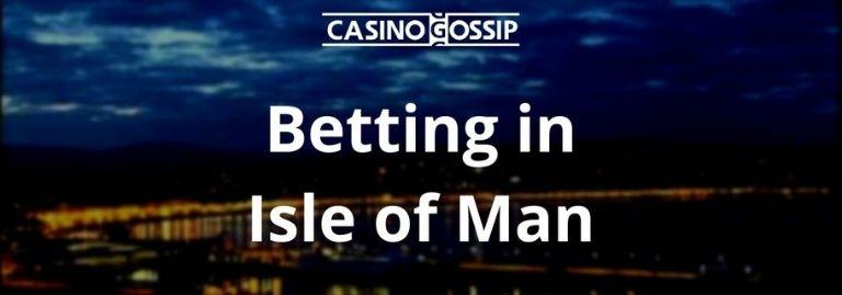Betting in Isle of Man