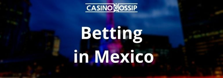 Betting in Mexico