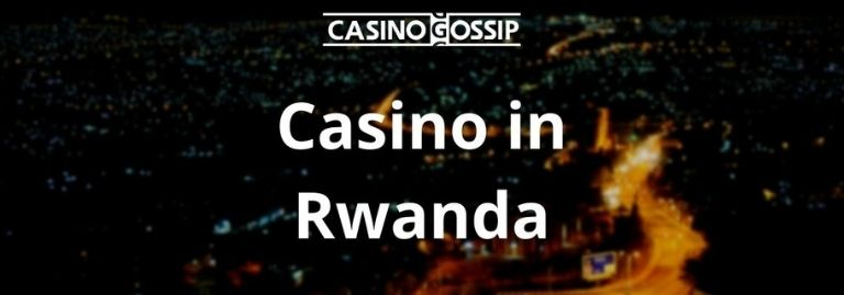 Casino in Rwanda