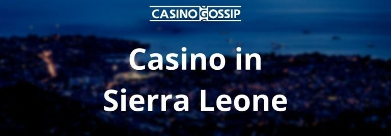 Casino in Sierra Leone