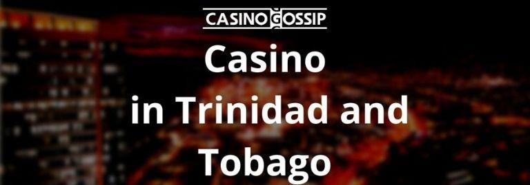 Casino in Trinidad and Tobago