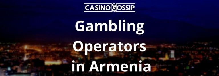 Gambling Operators in Armenia
