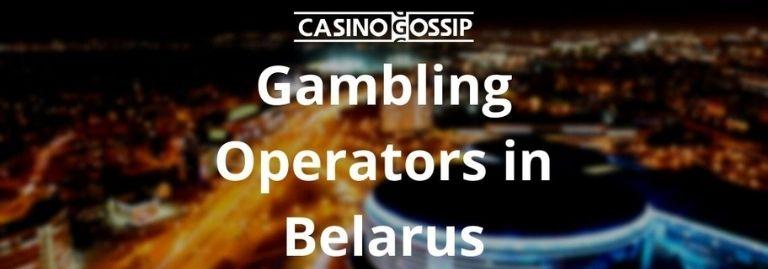 Gambling Operators in Belarus