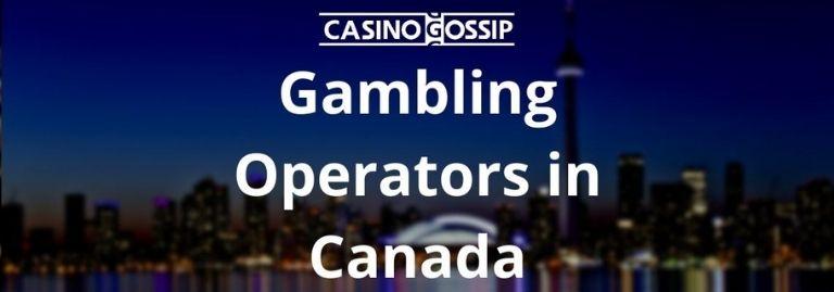Gambling Operators in Canada