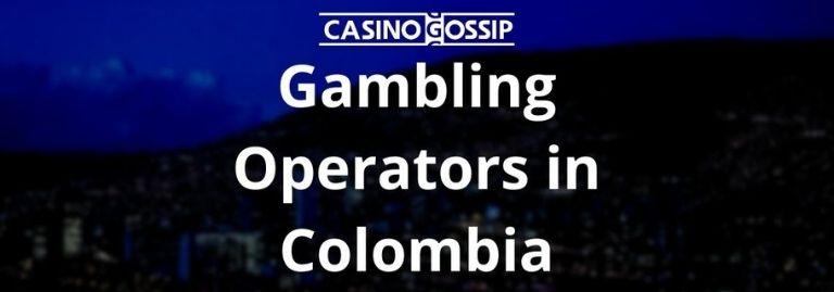 Gambling Operators in Colombia