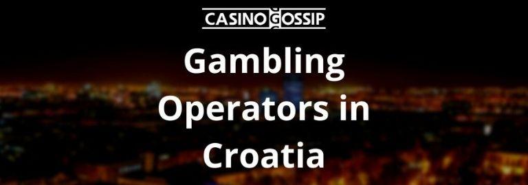 Gambling Operators in Croatia