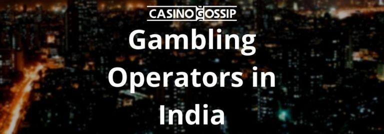 Gambling Operators in India