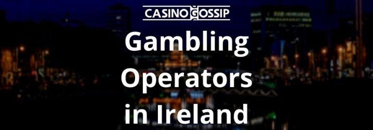Gambling Operators in Ireland