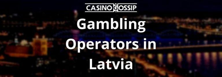 Gambling Operators in Latvia