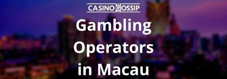 Gambling Operators in Macau