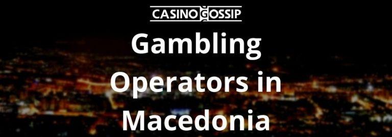 Gambling Operators in Macedonia