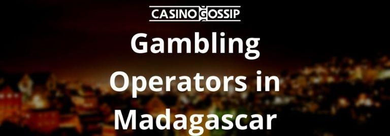 Gambling Operators in Madagascar