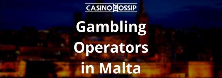 Gambling Operators in Malta