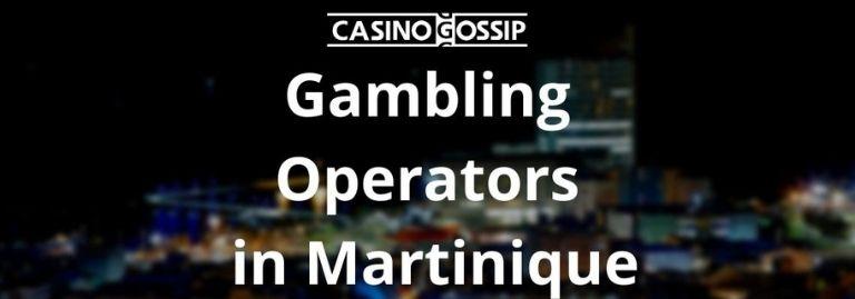 Gambling Operators in Martinique