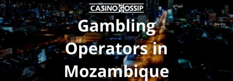 Gambling Operators in Mozambique