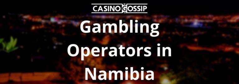 Gambling Operators in Namibia