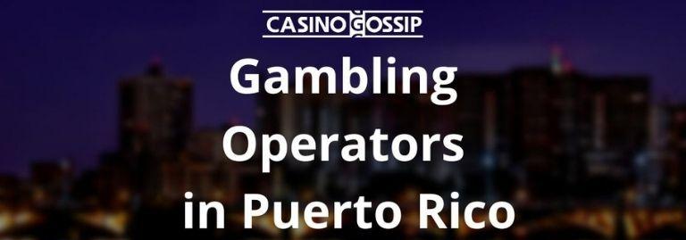 Gambling Operators in Puerto Rico