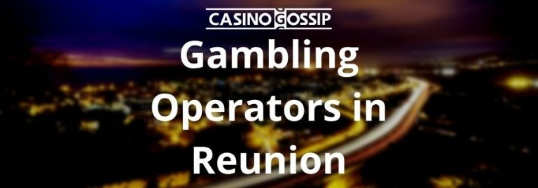Gambling Operators in Reunion