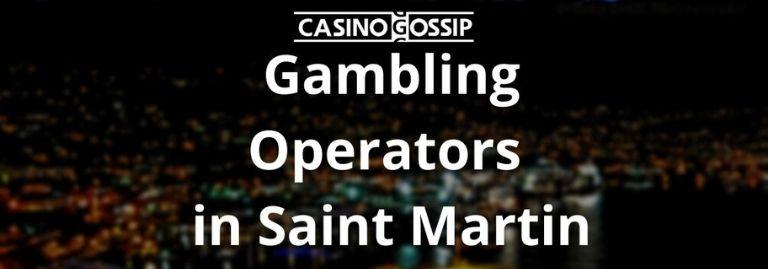 Gambling Operators in Saint Martin