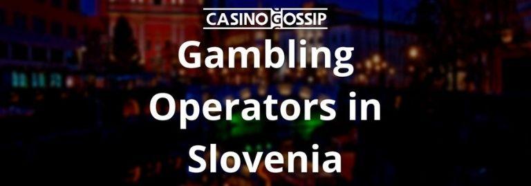 Gambling Operators in Slovenia