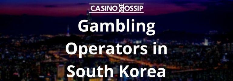 Gambling Operators in South Korea