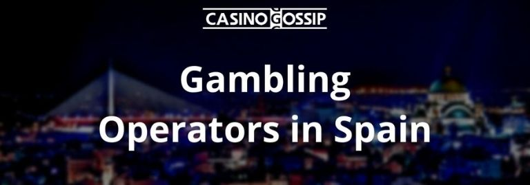 Gambling Operators in Spain
