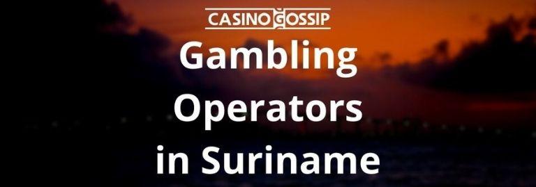Gambling Operators in Suriname