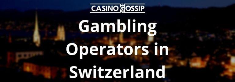 Gambling Operators in Switzerland