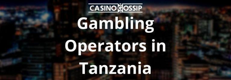 Gambling Operators in Tanzania