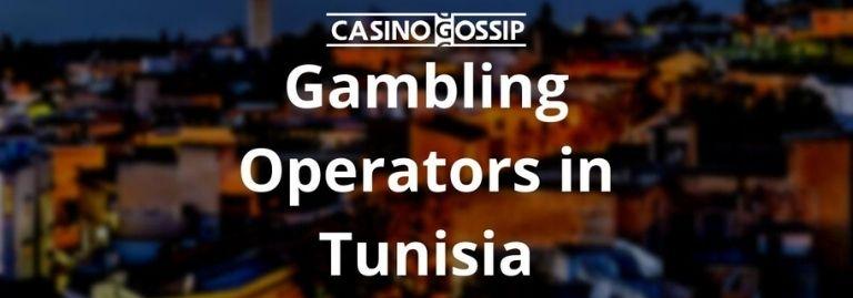 Gambling Operators in Tunisia