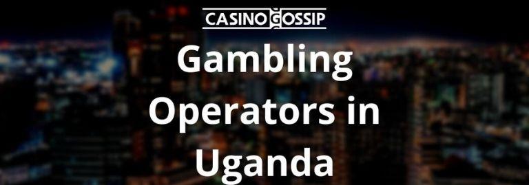 Gambling Operators in Uganda