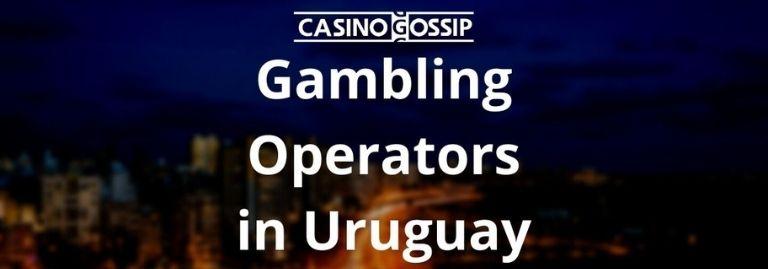 Gambling Operators in Uruguay
