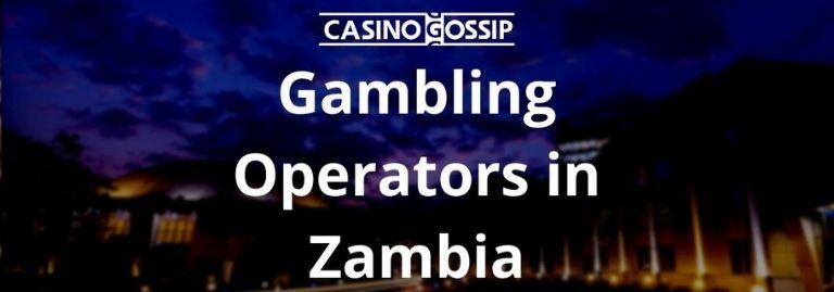 Gambling Operators in Zambia