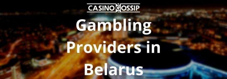 Gambling Providers in Belarus