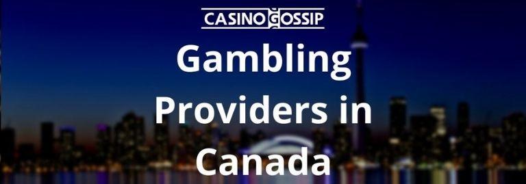 Gambling Providers in Canada