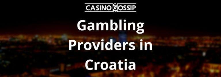 Gambling Providers in Croatia