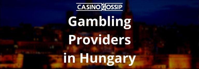 Gambling Providers in Hungary