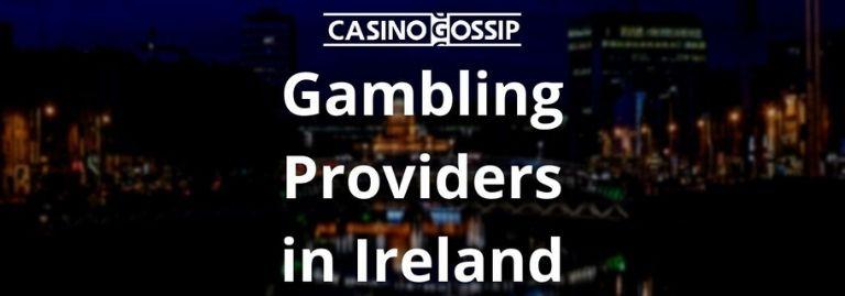 Gambling Providers in Ireland