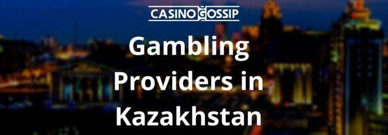 Gambling Providers in Kazakhstan